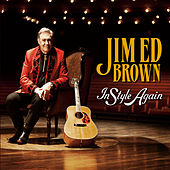 Play & Download In Style Again by Jim Ed Brown | Napster