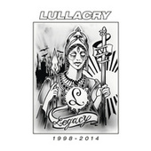 Play & Download Legacy 1998 - 2014 by Lullacry | Napster