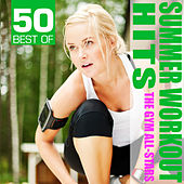 50 Best of Summer Workout Hits by The Gym All-Stars