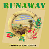 Play & Download Runaway and Other Great Songs by Various Artists | Napster