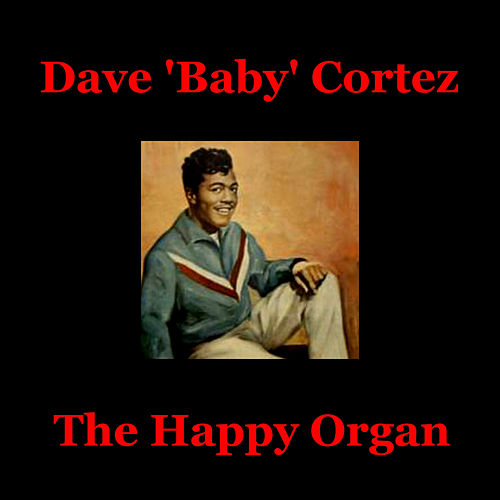 Play & Download The Happy Organ by Dave