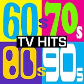 Play & Download 60's, 70's, 80's & 90's TV Hits! (The Greatest Tv Soundtracks of All Time) by Various Artists | Napster