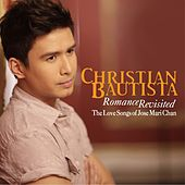 Play & Download Romance Revisited by Christian Bautista | Napster