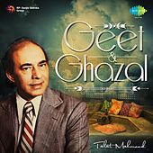 Play & Download Geet and Ghazal by Talat Mahmood | Napster
