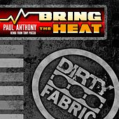 Play & Download Bring The Heat by Paul Anthony | Napster