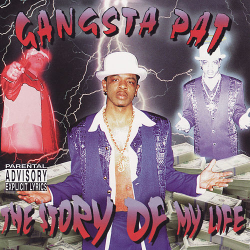 Play & Download The Story Of My Life by Gangsta Pat | Napster