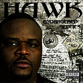 Play & Download Endangered Species (Clean) by H.A.W.K. | Napster