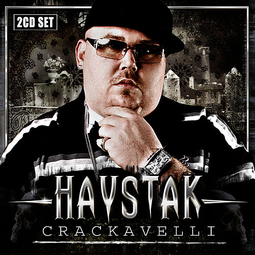 Play & Download Crackavelli by Haystak | Napster