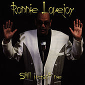 Play & Download Still Wasn't Me by Ronnie Lovejoy | Napster