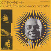 A Sun Lady for All Seasons Reads Her Poetry by Sonia Sanchez