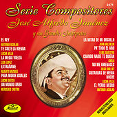 Play & Download Serie Compositores Jose Alfredo Jimenez by Jose Alfredo Jimenez | Napster