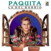 Play & Download Azul Celeste by Paquita La Del Barrio | Napster
