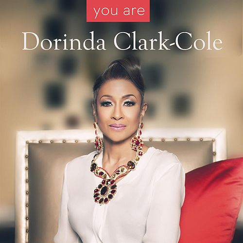 Play & Download You Are - Single by Dorinda Clark-Cole | Napster