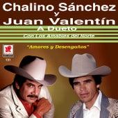 Chalino Sanchez Y Juan Valentin by Chalino Sanchez