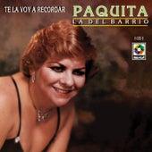 Play & Download Te Voy A Recordar by Paquita La Del Barrio | Napster