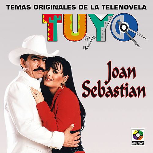 Tu Y Yo by Joan Sebastian