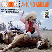 Play & Download Corridos Antonio Aguilar by Antonio Aguilar | Napster