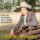 Chalino Sanchez Con Las Guitarras by Chalino Sanchez