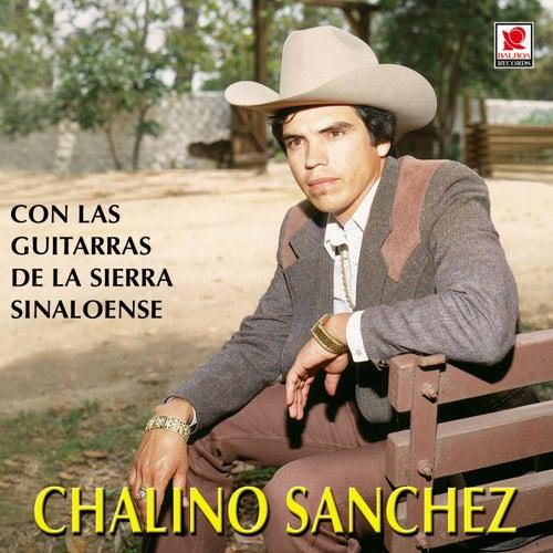 Play & Download Chalino Sanchez Con Las Guitarras by Chalino Sanchez | Napster