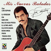Play & Download Mis Nuevas Baladas by Joan Sebastian | Napster