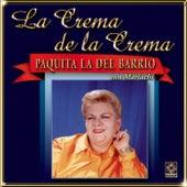 Play & Download La Crema De La Crema - Paquita La Del Barrio by Paquita La Del Barrio | Napster