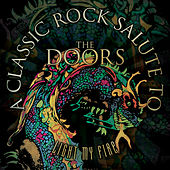 Play & Download Light My Fire - A Classic Rock Salute to the Doors by Various Artists | Napster