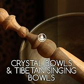 Play & Download Crystal Bowls & Tibetan Singing Bowls by Meditation Music | Napster