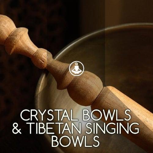 Crystal Bowls & Tibetan Singing Bowls by Meditation Music