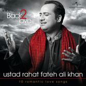 Play & Download Back 2 Love by Rahat Fateh Ali Khan | Napster