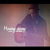 Play & Download Moving Away by Ryan Stevenson | Napster