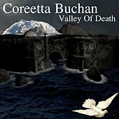 Play & Download Valley of Death by Coreetta Buchan | Napster