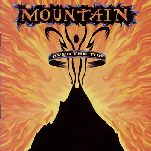Play & Download Over The Top by Mountain | Napster