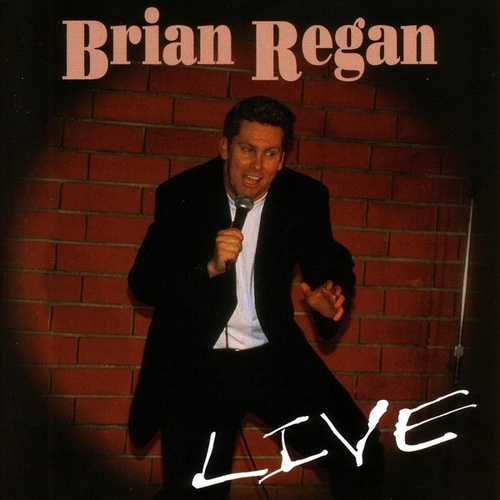 Play & Download Live by Brian Regan | Napster