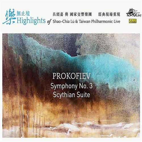 Play & Download Prokofiev: Symphony No. 3, Cinderella Suite No. 1 & Scythian Suite by NSO Taiwan Philharmonic | Napster