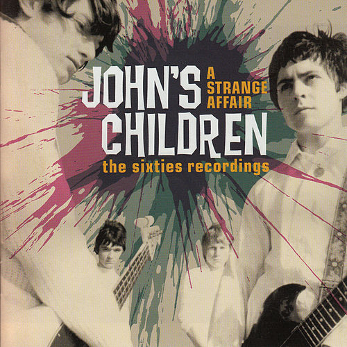 Play & Download A Strange Affair by John's Children | Napster