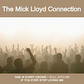 One in Every Crowd - Single by The Mick Lloyd Connection