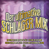 Der ultimative Schlager Mix by Various Artists