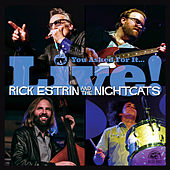 You Asked For It… Live! by Rick Estrin