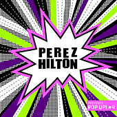 Play & Download Perez Hilton Presents