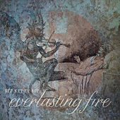 Play & Download Everlasting Fire by Sit Kitty Sit | Napster