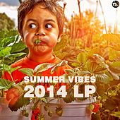 Summer Vibes 2014 LP by Various Artists