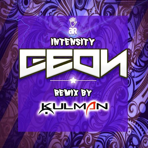 Play & Download Intensity by Geon | Napster