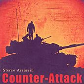 Play & Download Counter Attack by Stereo Assassin | Napster