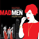 Play & Download Mad Men: Night Cap by David Carbonara | Napster