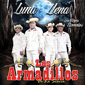 Play & Download Luna Llena by Los Armadillos | Napster