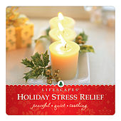 Holiday Stress Relief by Chris Phillips