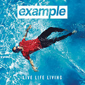 Play & Download Live Life Living by Example | Napster