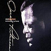 Exclusively For My Friends by Oscar Peterson
