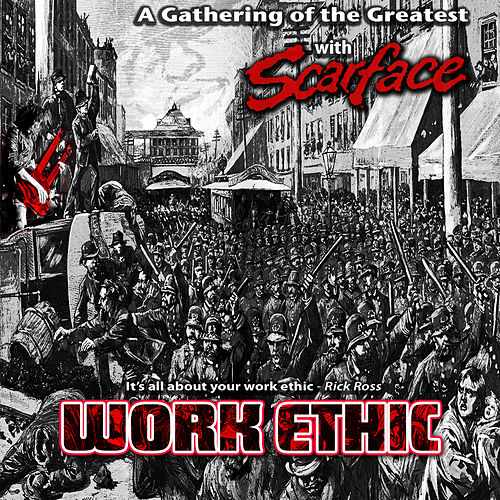 Play & Download Work Ethic by Scarface | Napster