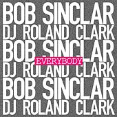 Play & Download Everybody by Bob Sinclar | Napster
